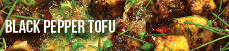 Black Pepper Tofu Recipe | Boston Organics
