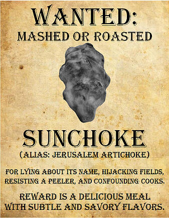 Sunchoke Wanted Poster